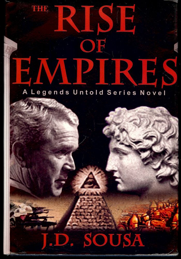 THE RISE EMPIRES. J. D. SOUSA.