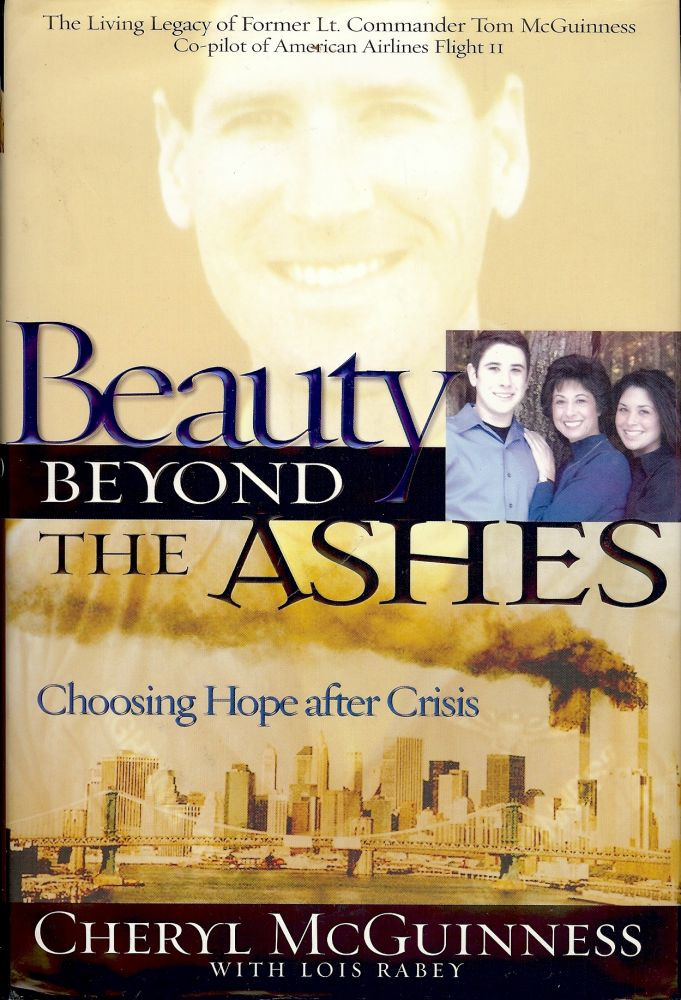 BEAUTY BEYOND THE ASHES. Cheryl MCGUINESS.