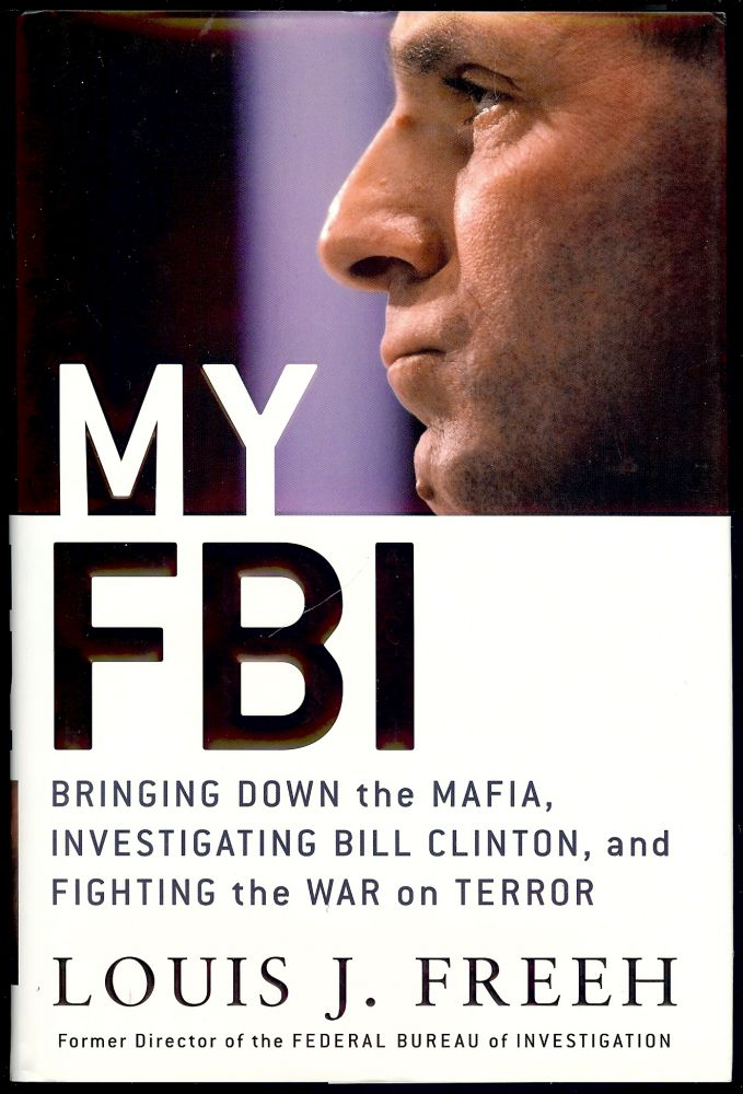 MY FBI. Louis J. FREEH.