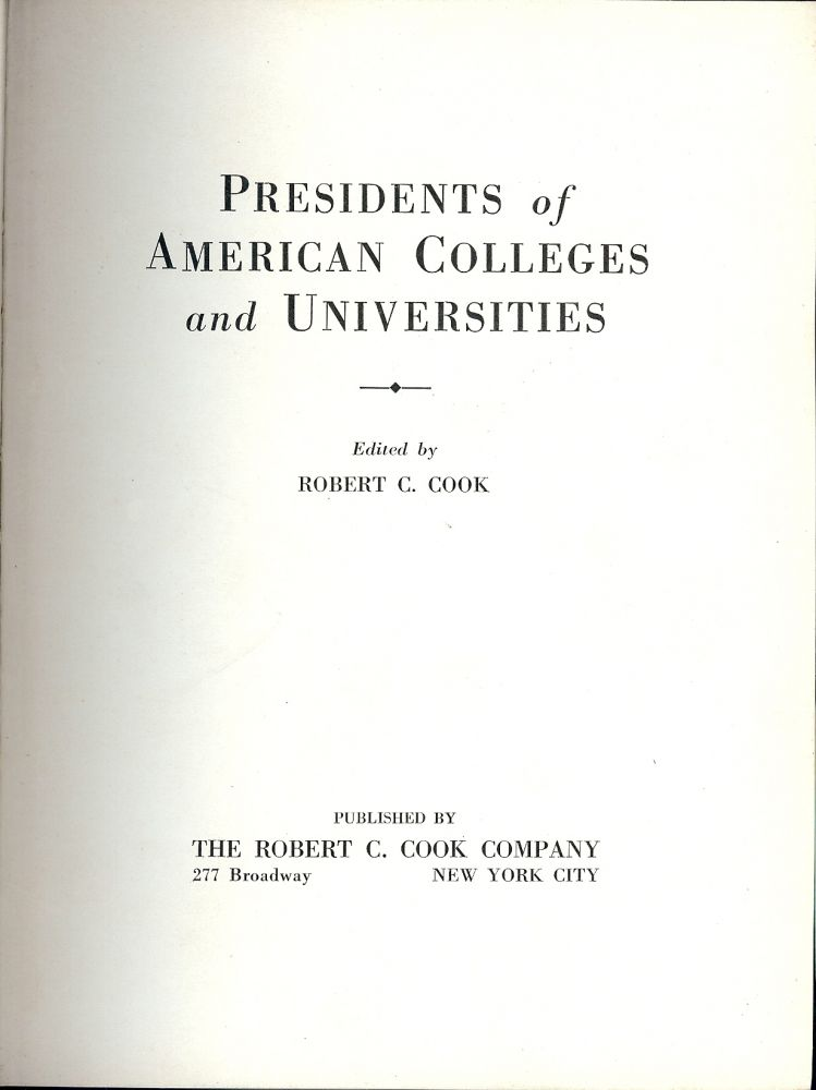 PRESIDENTS OF AMERICAN COLLEGES AND UNIVERSITIES. Robert C. COOK.