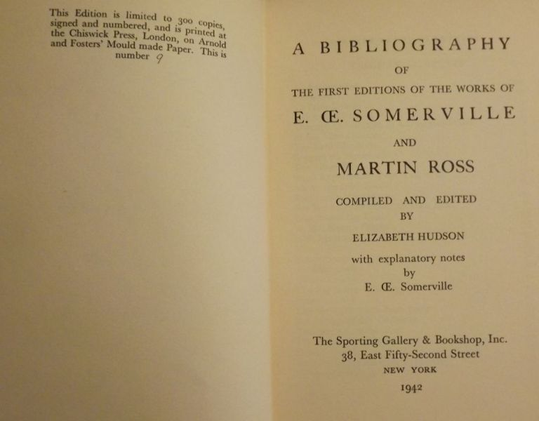 A BIBLIOGRAPHY OF THE FIRST EDITION OF THE WORKS OF E.OE. SOMERVILLE. Elizabeth HUDSON.