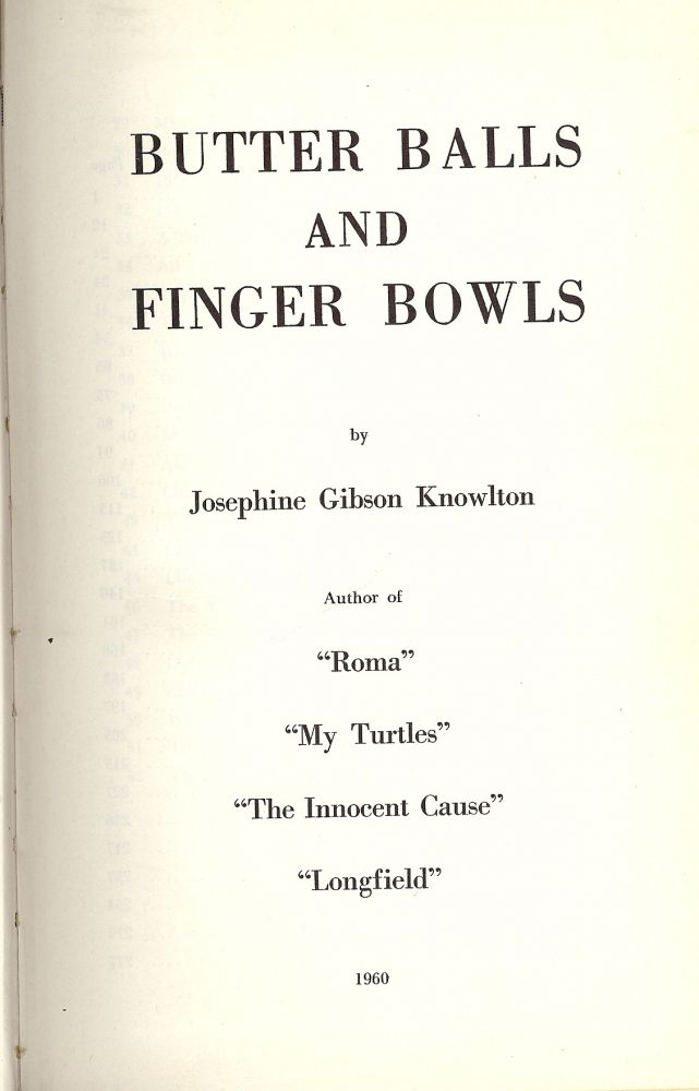 BUTTER BALLS AND FINGER BOWLS. Josephine Gibson KNOWLTON.
