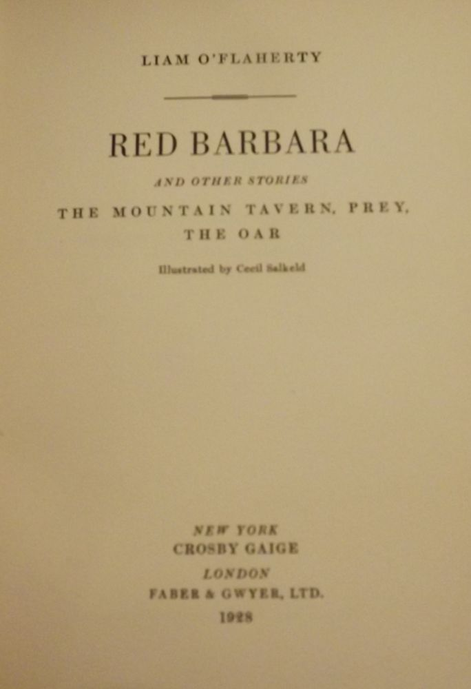 RED BARBARA AND OTHER STORIES: THE MOUNTAIN TAVERN, PREY, THE OAR. Liam O'FLAHERTY.