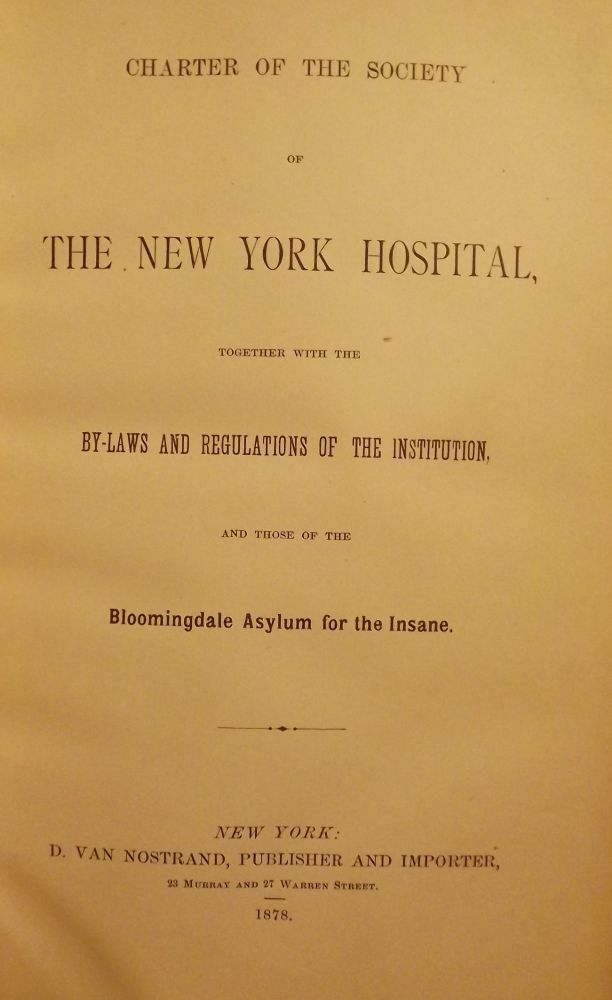 CHARTER OF THE SOCIETY OF THE NEW YORK HOSPITAL, TOGETHER WITH THE. Charles M. ALLIN.