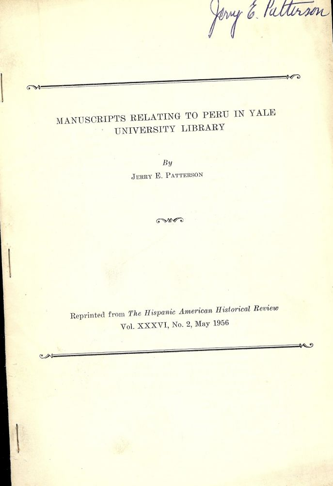 MANUSCRIPTS RELATING TO PERU IN YALE UNIVERSITY LIBRARY. Jerry E. PATTERSON.