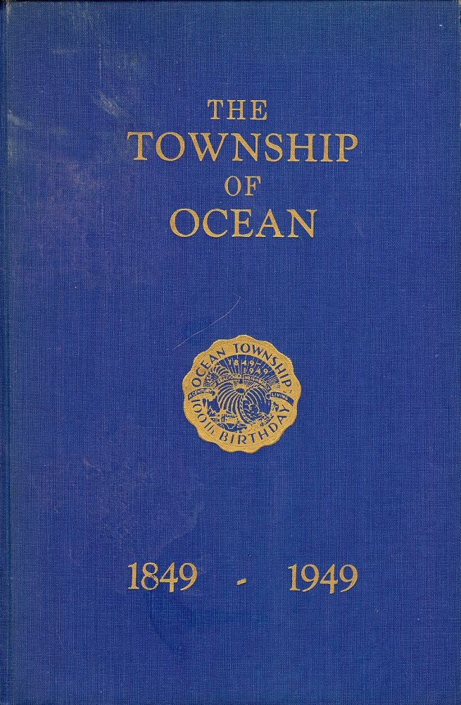 THE TOWNSHIP OF OCEAN COMMEMORATIVE BOOK. NEW JERSEY OCEAN TOWNSHIP.