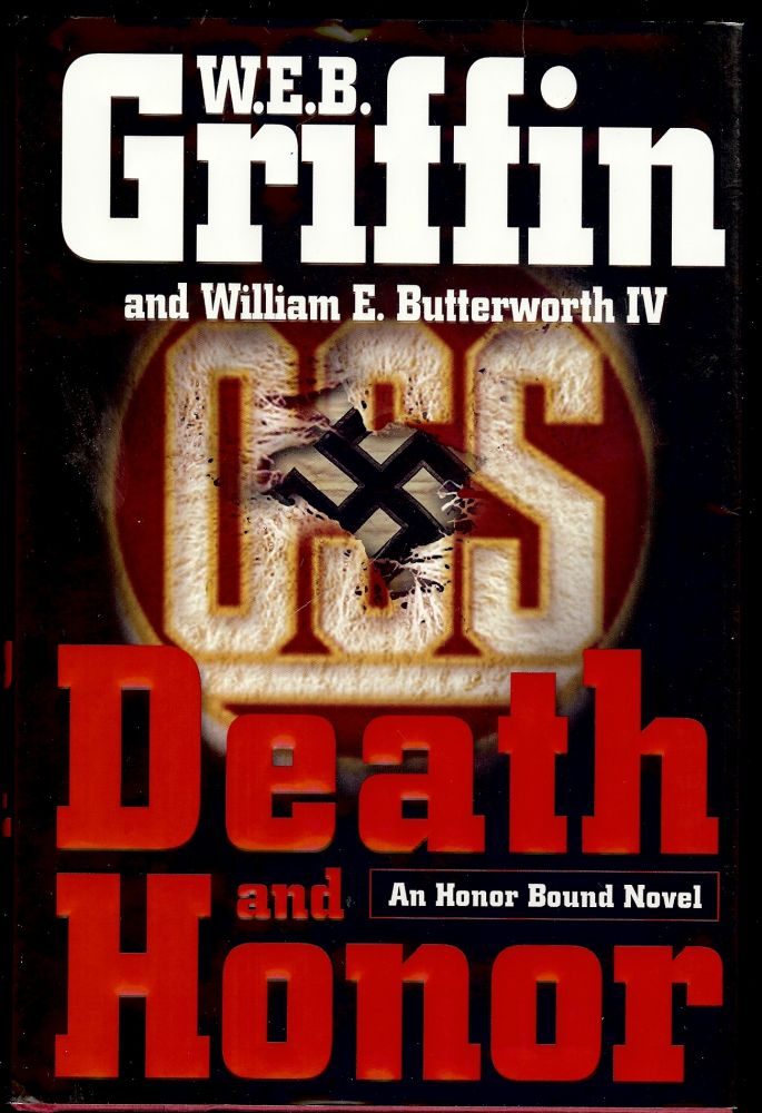 DEATH AND HONOR. W. E. B. GRIFFIN.