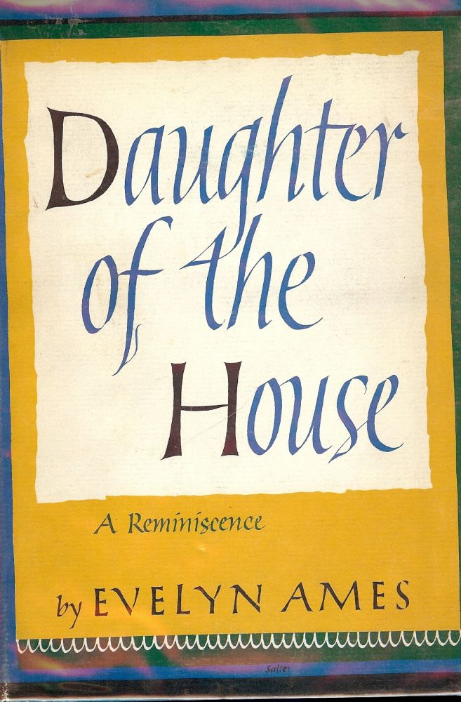 DAUGHTER OF THE HOUSE. Evelyn AMES.
