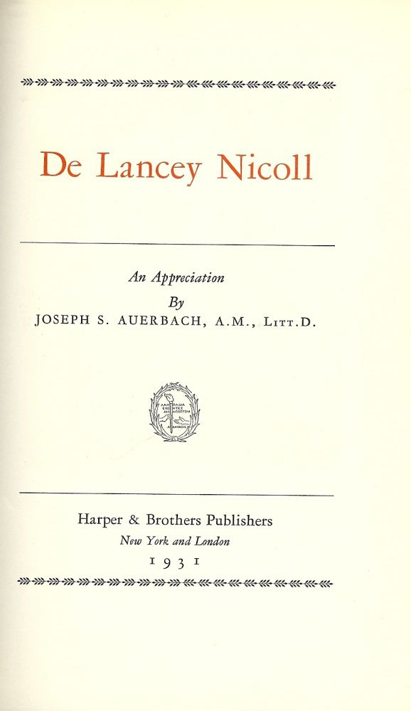 DE LANCEY NICOLL: AN APPRECIATION. Joseph S. AUERBACH.