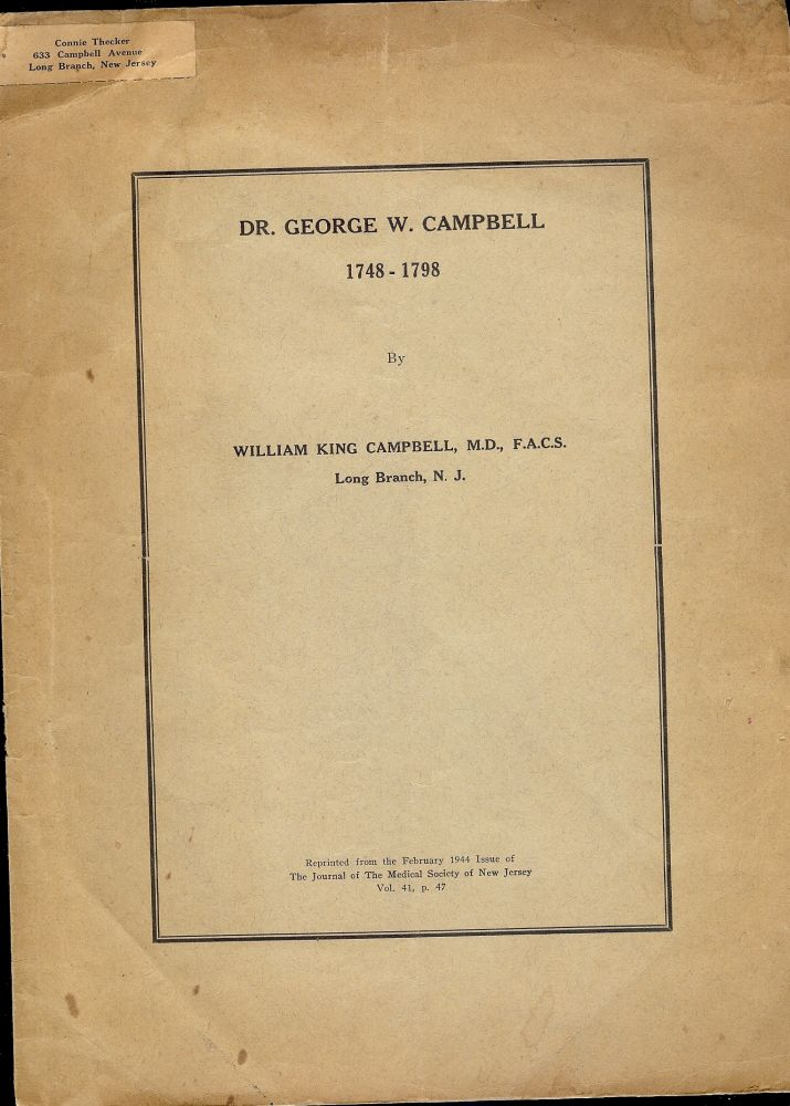 DR. GEORGE W. CAMPBELL. William King CAMPBELL.