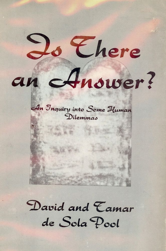 IS THERE AN ANSWER? David DE SOLA POOL.