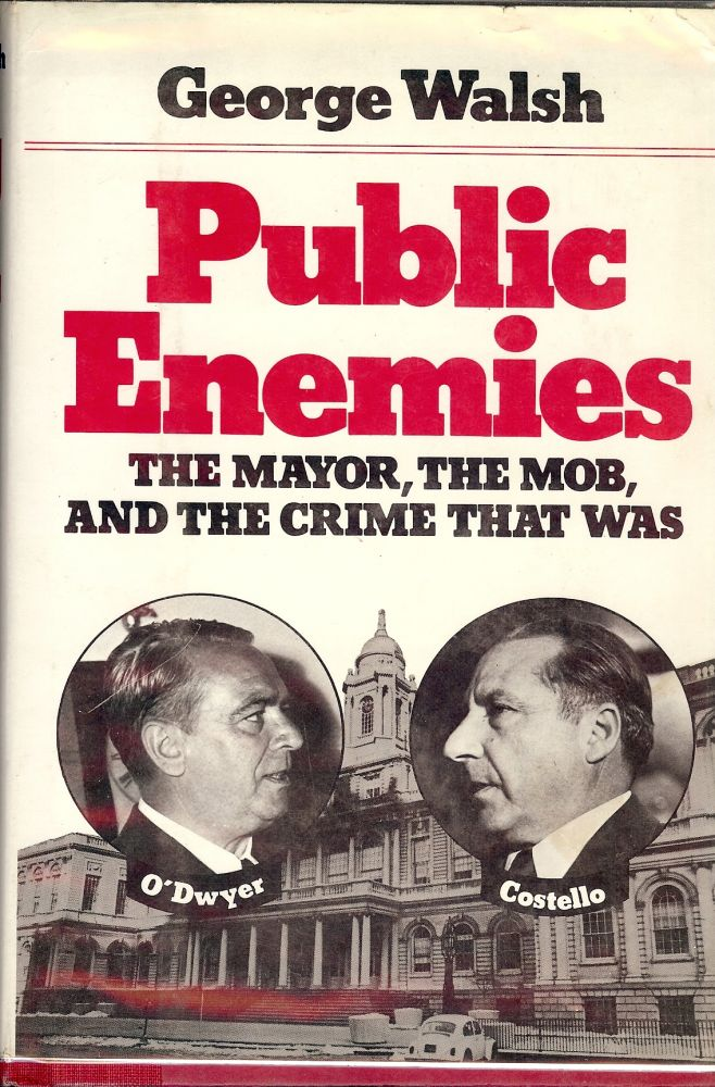 PUBLIC ENEMIES. George WALSH.