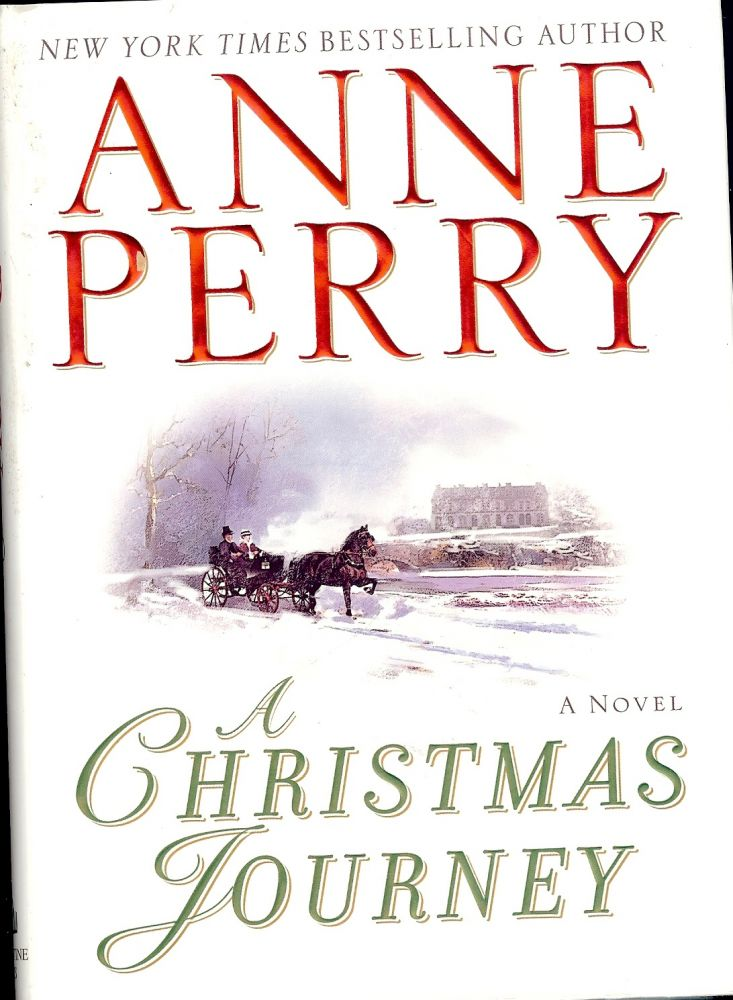 A CHRISTMAS JOURNEY. Anne PERRY.