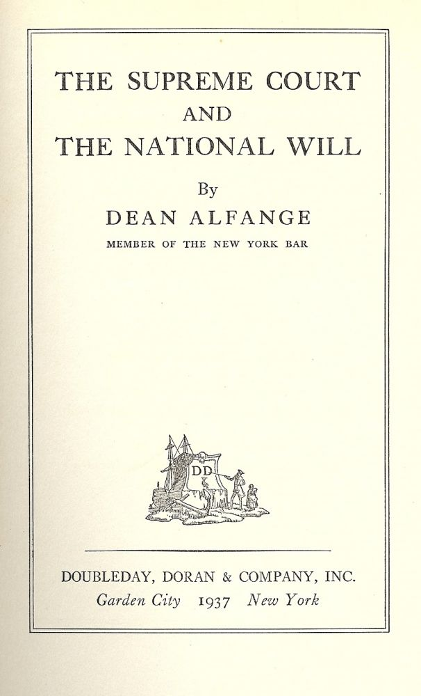 THE SUPREME COURT AND THE NATIONAL WILL. Dean ALFANGE.