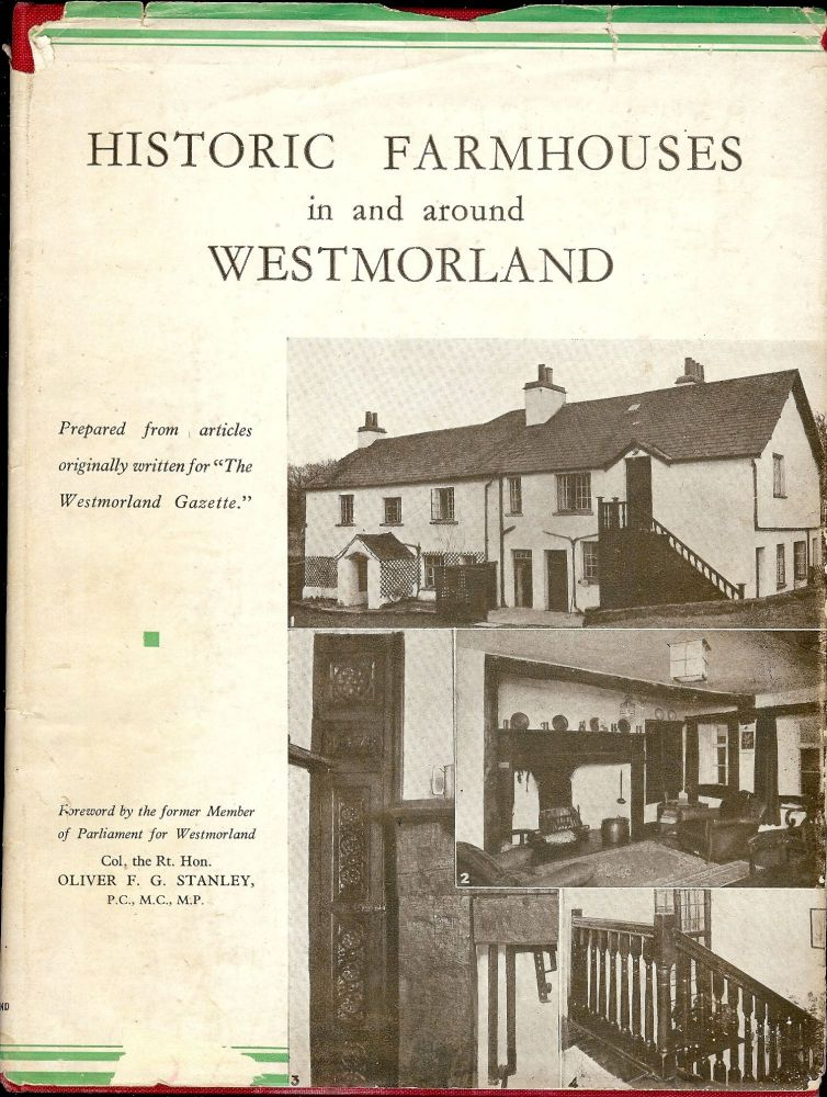 HISTORIC FARMHOUSES IN AND AROUND WESTMORLAND. J. H. PALMER.