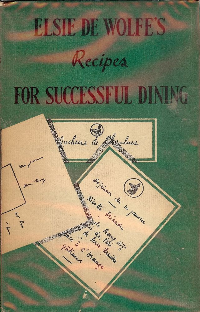 RECIPES FOR SUCCESSFUL DINING. Elsie DE WOLFE.