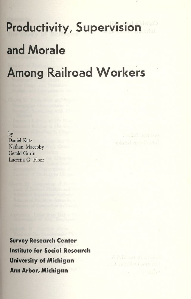 PRODUCTIVITY, SUPERVISION AND MORALE AMONG RAILROAD WORKERS. Nathan MACCOBY.
