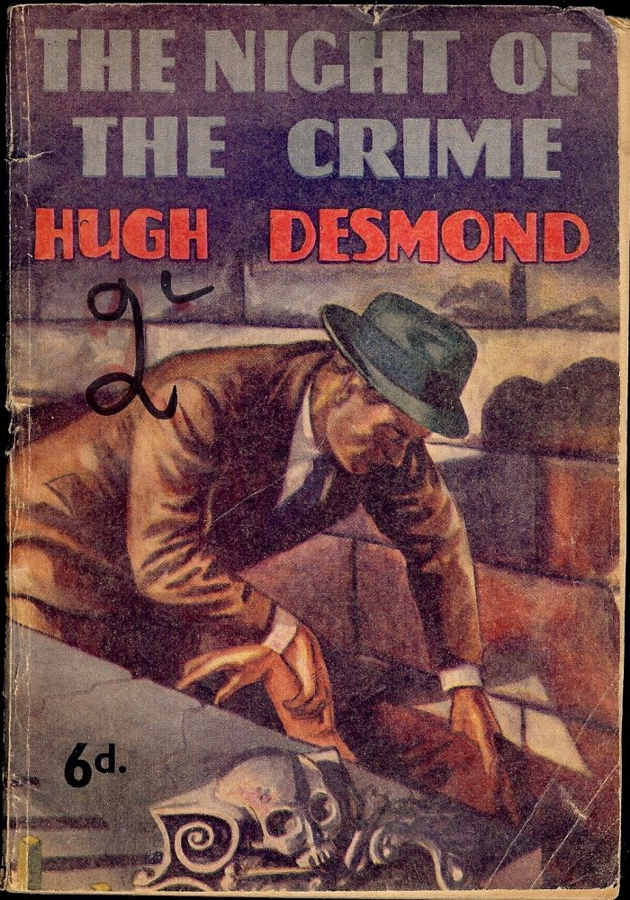 THE NIGHT OF THE CRIME. Hugh DESMOND.