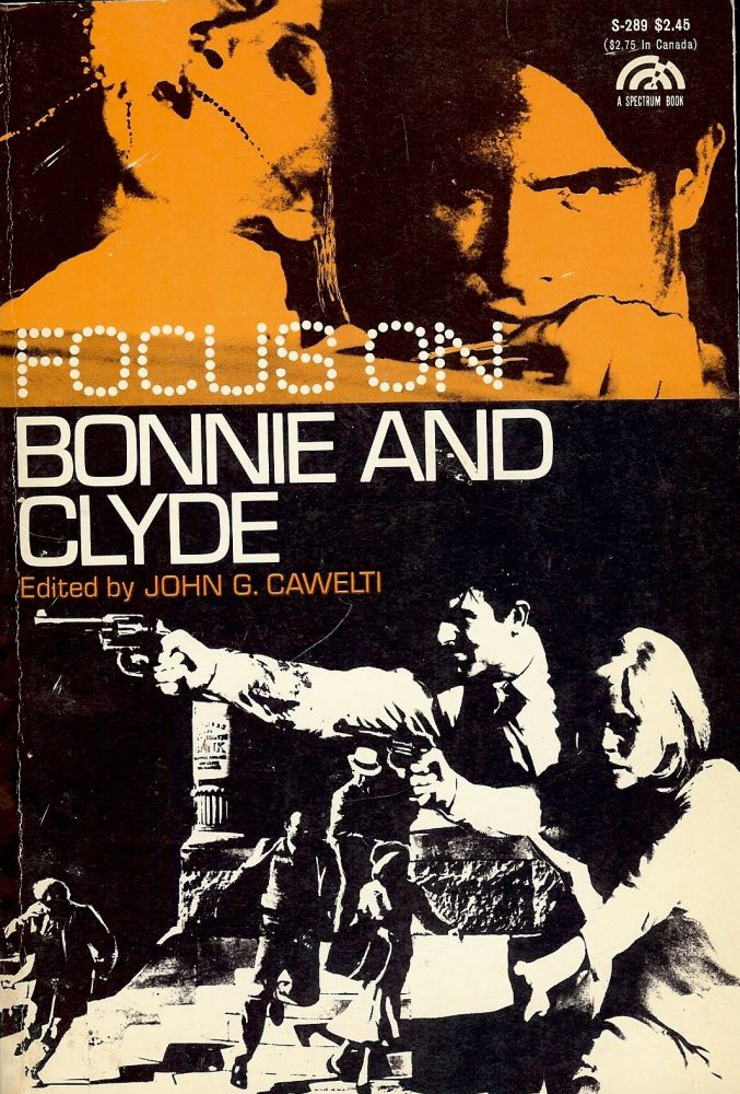 FOCUS ON BONNIE AND CLYDE. John G. CAWELTI.