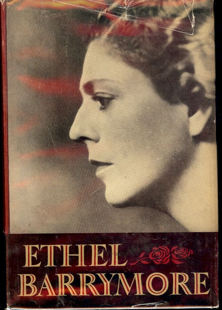 MEMORIES: AN AUTOBIOGRAPHY BY ETHEL BARRYMORE. Ethel BARRYMORE.