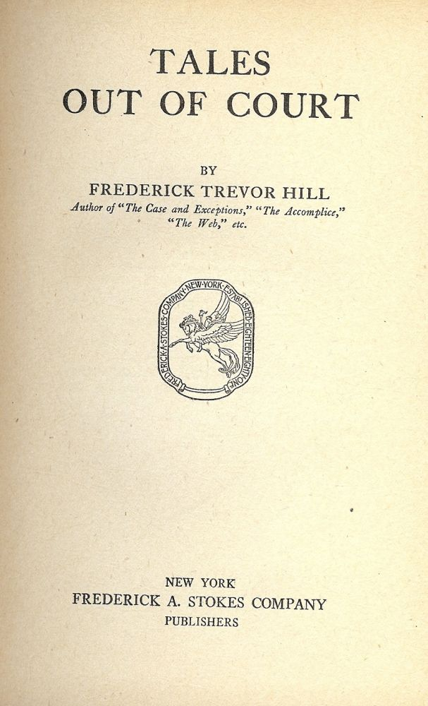 TALES OUT OF COURT. Frederick Trevor HILL.