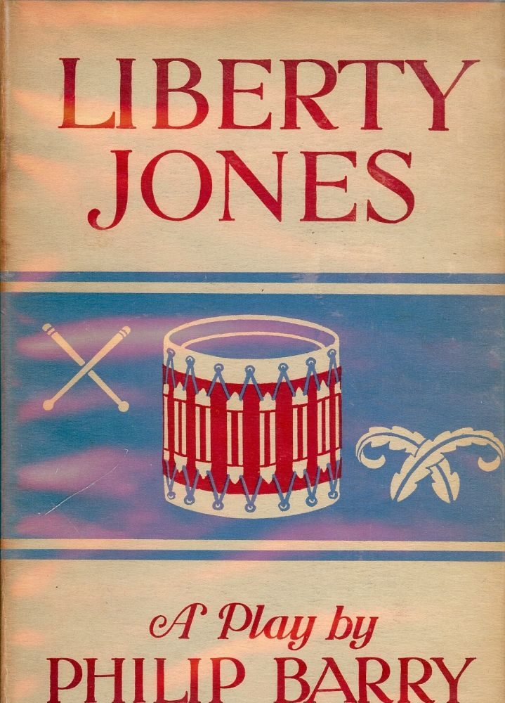 LIBERTY JONES. Philip BARRY.