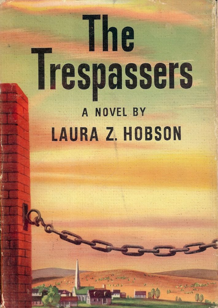 THE TRESPASSERS. Laura Z. HOBSON.