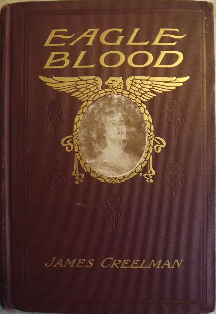 EAGLE BLOOD. James CREELMAN.