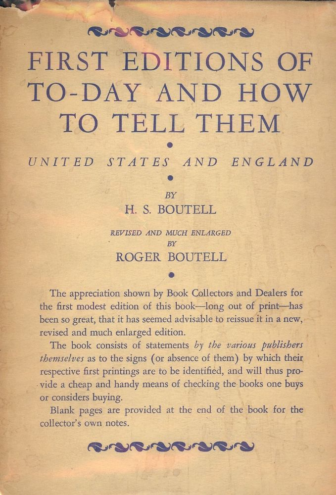 FIRST EDITIONS AND HOW TO TELL THEM: UNITED STATES AND ENGLAND. H. S. BOUTELL.