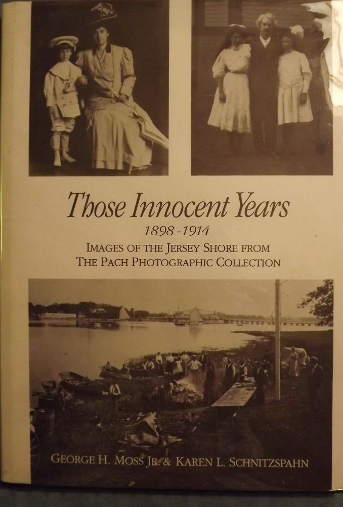THOSE INNOCENT YEARS 1898-1914. George H. MOSS JR.