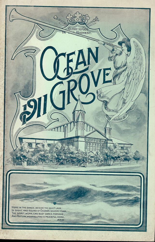 FORTY-SECOND ANNUAL REPORT OCEAN GROVE CAMP_MEETING ASSOCIATION. OCEAN GROVE CAMP MEETING ASSOCIATION.