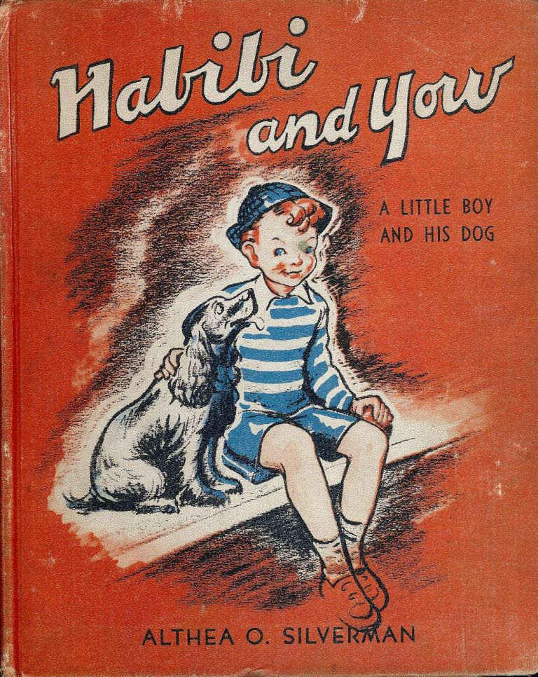 HABIBI AND YOW: A LITTLE BOY AND HIS DOG. Althea O. SILVERMAN.