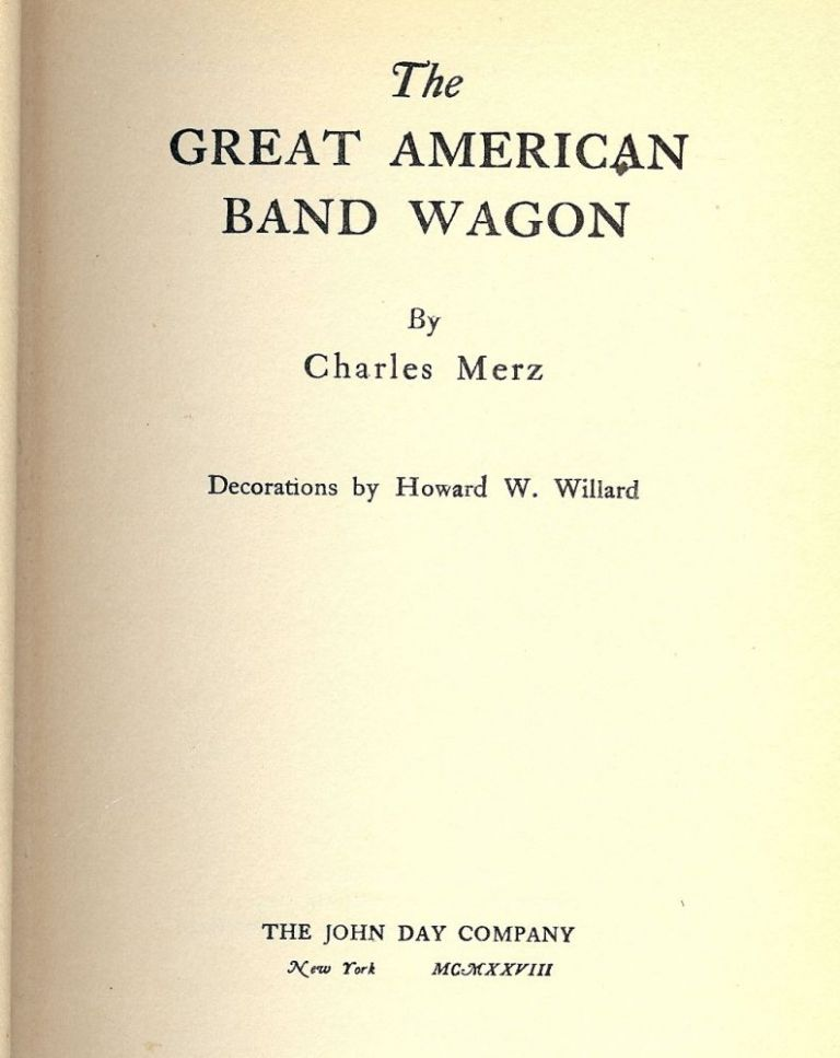 THE GREAT AMERICAN BAND-WAGON. Charles MERZ.