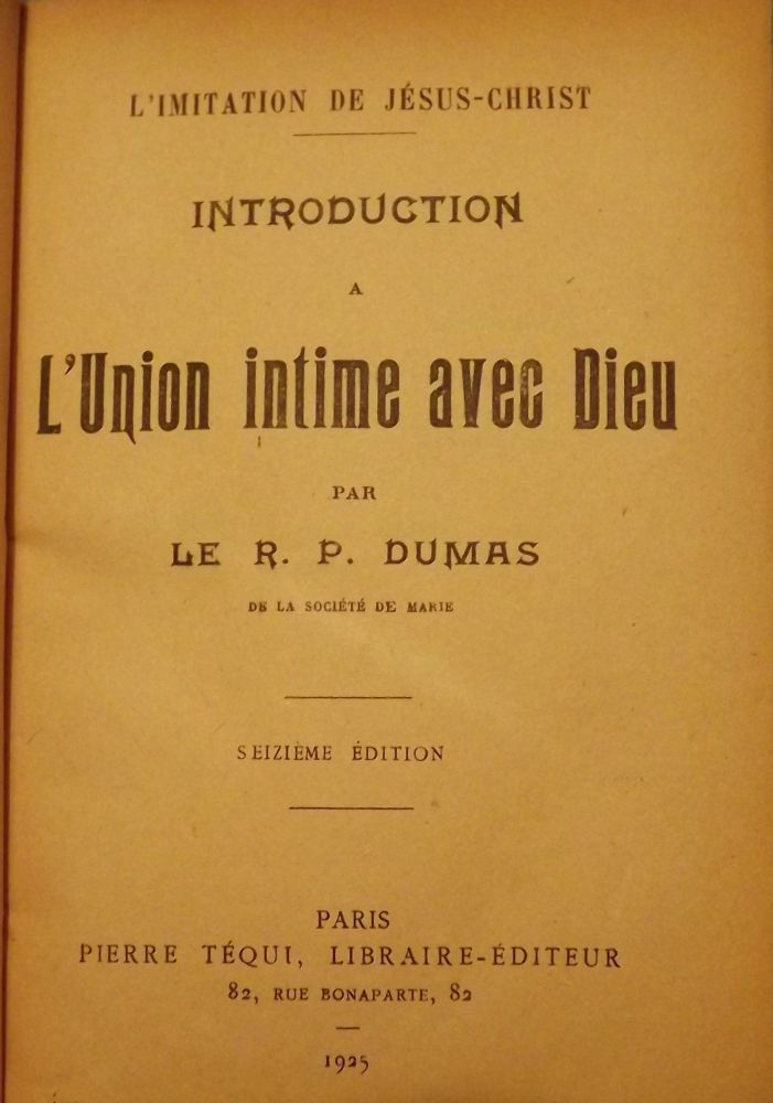 INTRODUCTION A L'UNION INTIME AVEC DIEU. R. P. DUMAS.