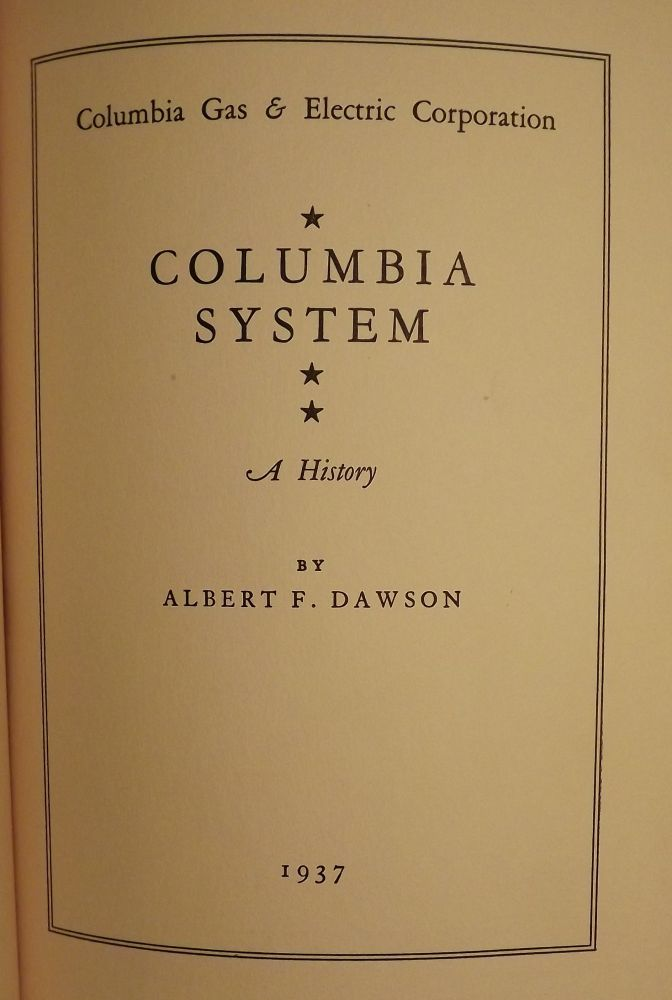 COLUMBIA SYSTEM: COLUMBIA GAS AND ELECTRIC CORPORATION. Albert F. DAWSON.