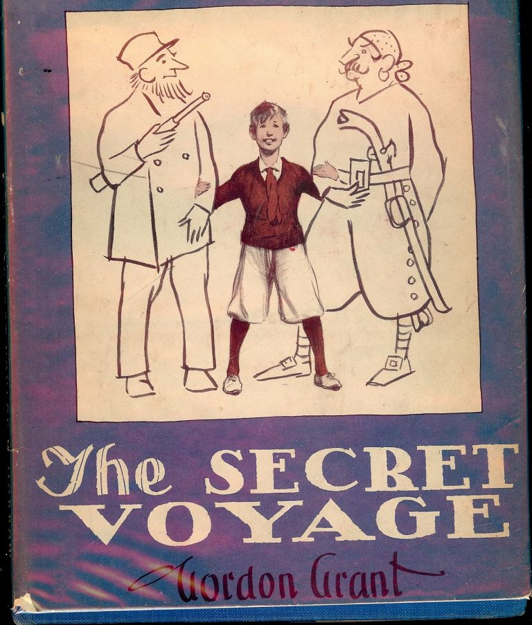 THE SECRET VOYAGE. Gordon GRANT.