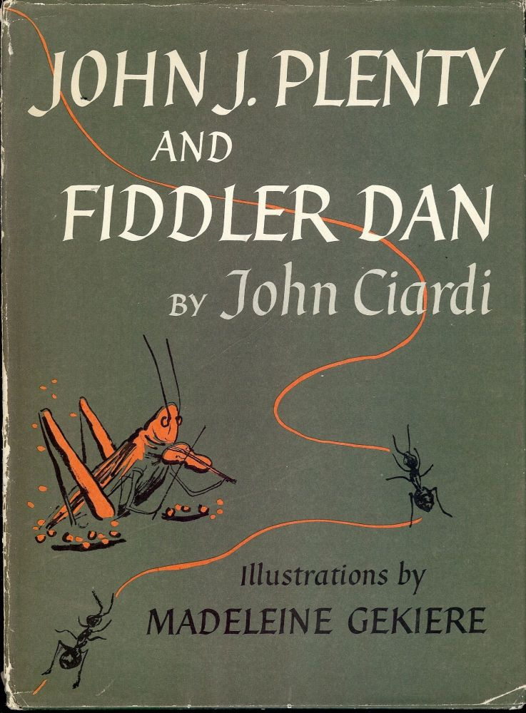 JOHN J. PLENTY AND FIDDLER DAN. John CIARDI.