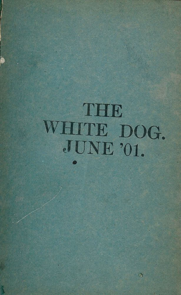 THE WHITE DOG. Robert W. BYERLY.