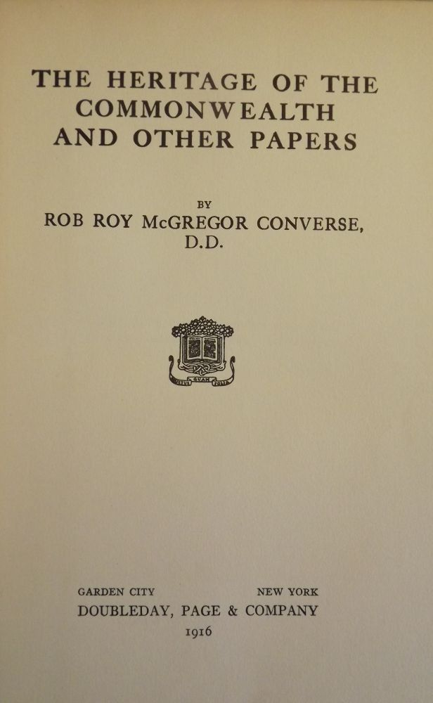 THE HERITAGE OF THE COMMONWEALTH AND OTHER PAPERS. Rob Roy McGregor CONVERSE.