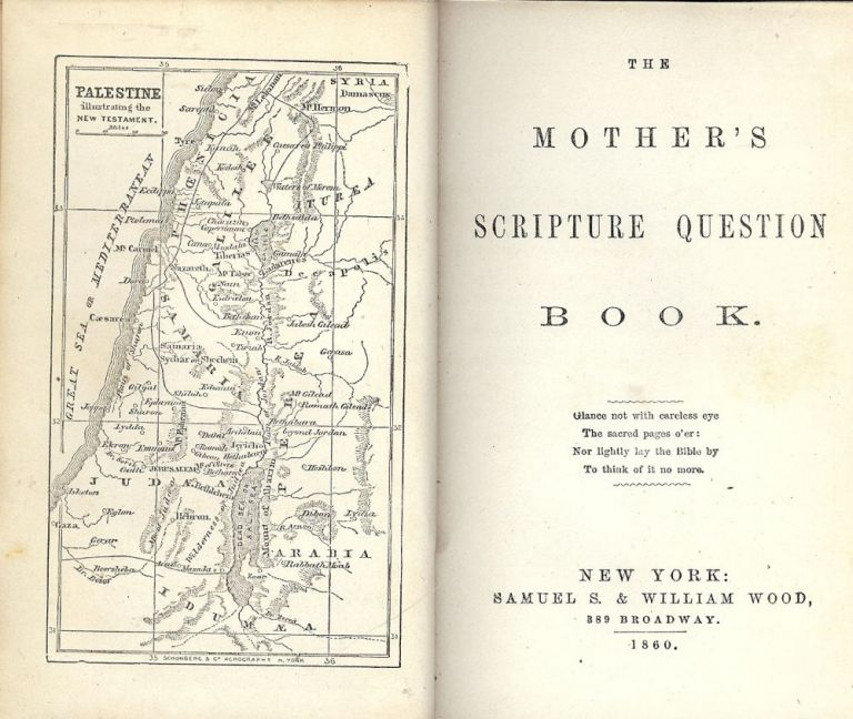 THE MOTHER'S SCRIPTURE QUESTION BOOK- VICTORIAN BIBLE STUDY BOOK. Mary S. WOOD.