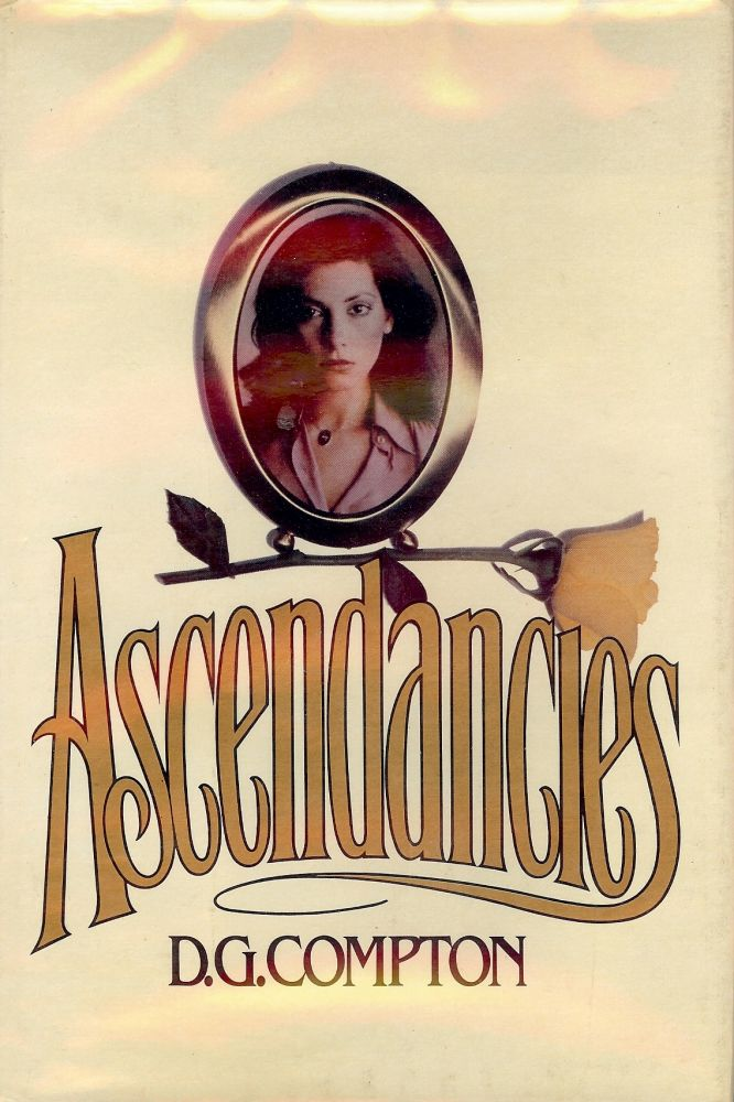 ASCENDANCIES. D. G. COMPTON.