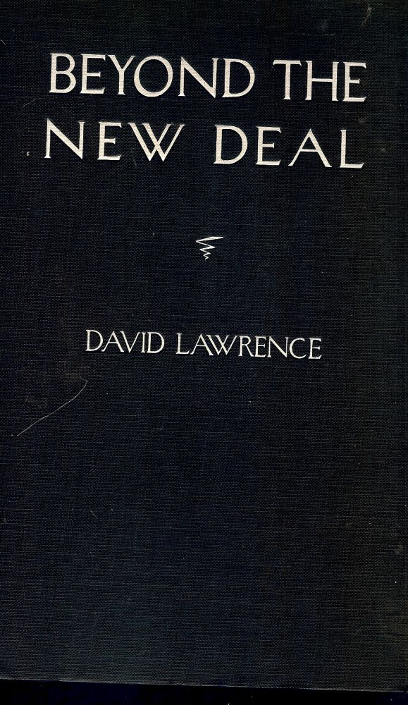 BEYOND THE NEW DEAL. David LAWRENCE.