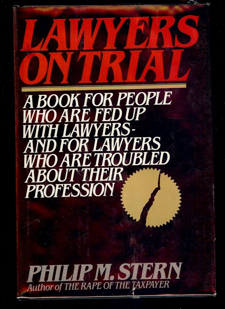 LAWYERS ON TRIAL. Philip M. STERN.