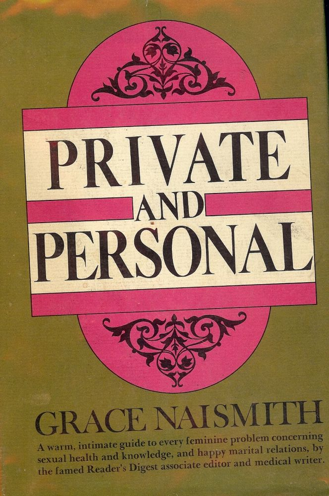 PRIVATE AND PERSONAL. Grace NAISMITH.