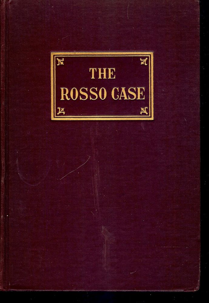 THE ROSSO CASE. Abraham KAPLAN.