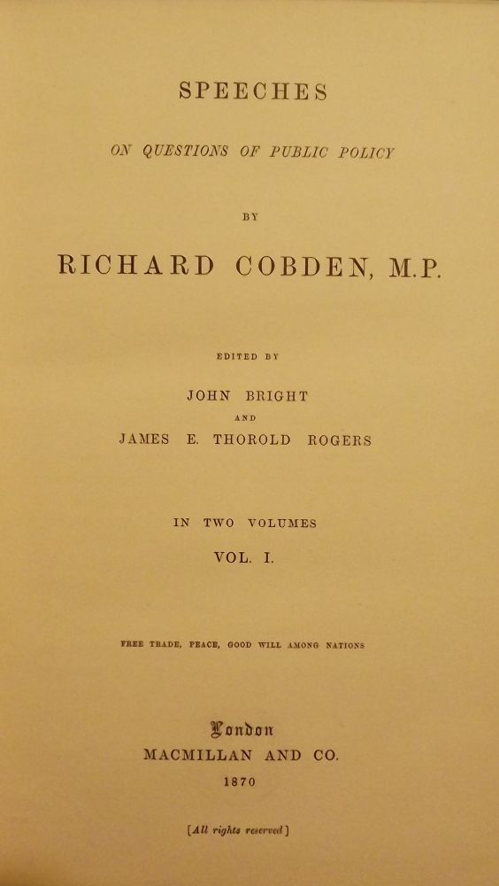 SPEECHES ON QUESTIONS OF PUBLIC POLICY TWO VOLUMES. Richard COBDEN.