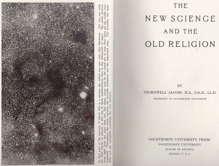 THE NEW SCIENCE AND THE OLD RELIGION. Thornwell JACOBS.