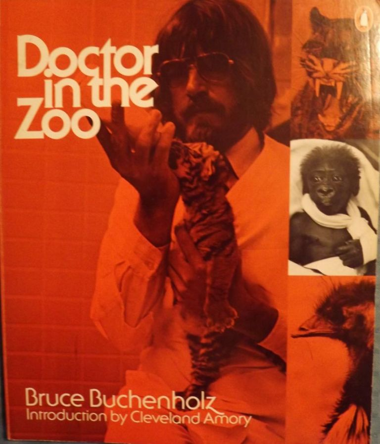 DOCTOR IN THE ZOO. Bruce BUCHENHOLZ.