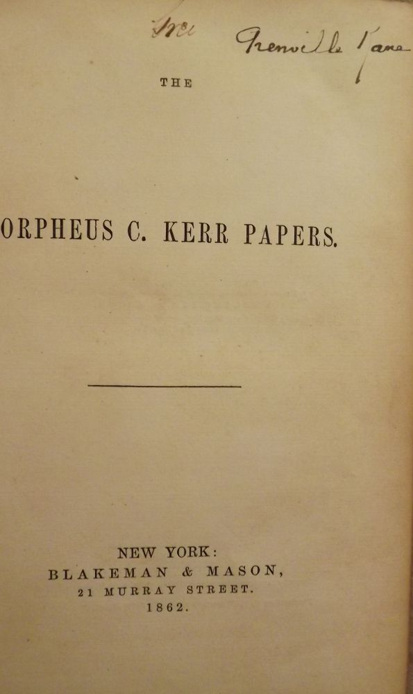 THE ORPHEUS C. KERR PAPERS. ANONYMOUS.