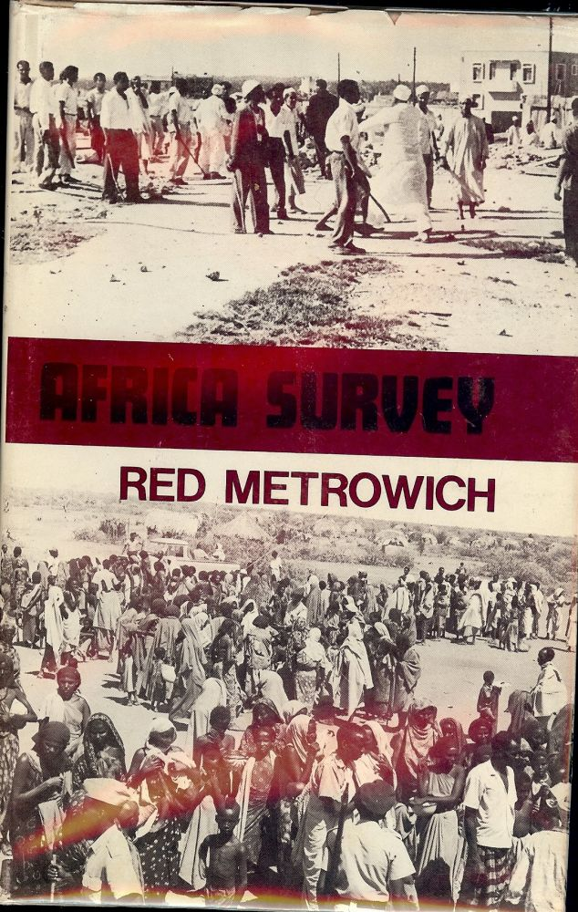 AFRICA SURVEY: ESSAYS ON CONTEMPORARY AFRICAN AFFAIRS. Red METROWICH.